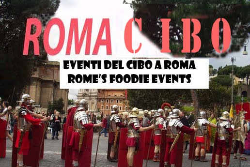 EVENTI DEL CIBO A ROMA - ROME FODDIES EVENTS